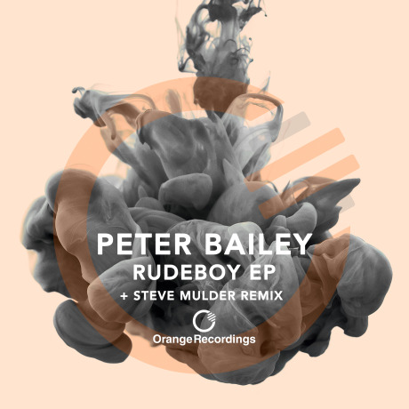 Peter Bailey – Rudeboy (Steve Mulder Remix)