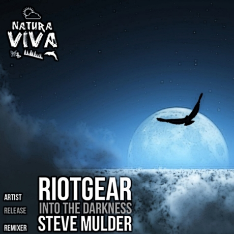RIOTGEAR – INTO THE DARKNESS (STEVE MULDER REMIX)
