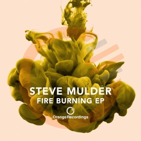 STEVE MULDER – FIRE BURNING EP